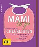 Mami to go (GU Einzeltitel Partnerschaft & Familie)