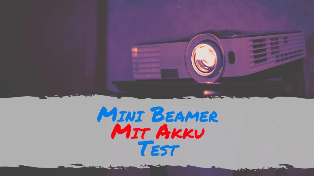 Mini Beamer Mit Akku Test