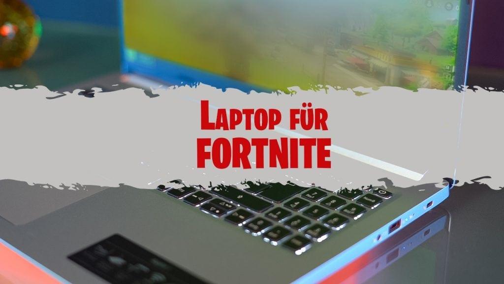 top laptops für fortnite